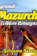 Le Grandi Mazurche Del Folklore Romagnolo (CD)