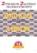Moto Polca-Il Principe