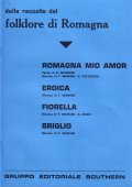 Romagna Mio Amor-Eroica-Fiorella-Briglio