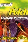 Le Grandi Polche Del Folklore Romagnolo (CD)